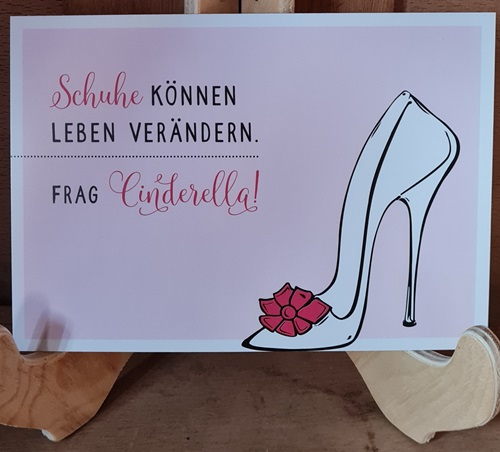 Schuhe? Einfach Cinderella fragen,Postkarte